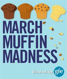 March Muffin Madness!